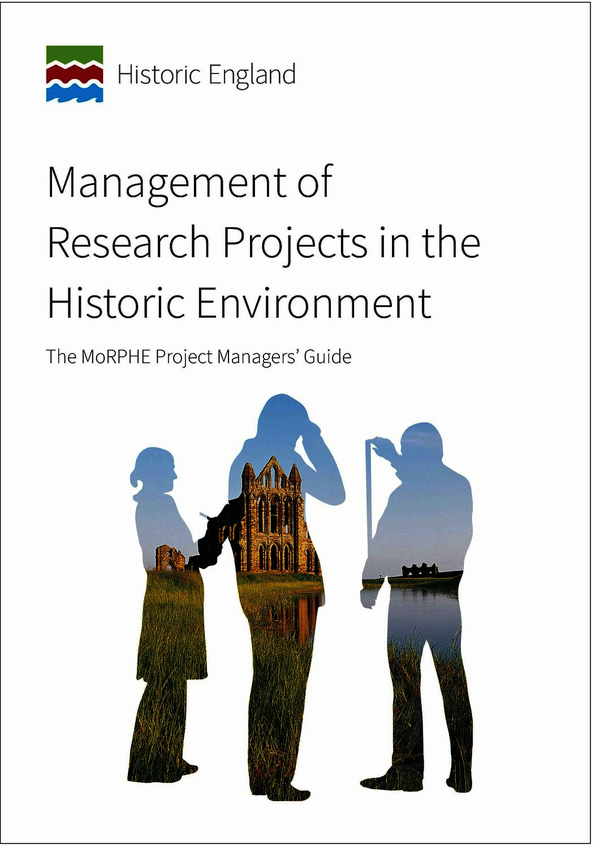 Management of Research Projects in the Historic Environment