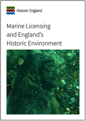 Marine Licensing and England's Historic Environment
