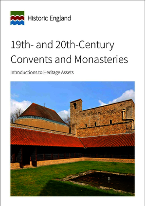 19th and 20th-Century Convents and Monasteries
