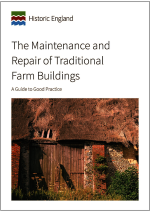 The Maintenance and Repair of Traditional Farm Buildings