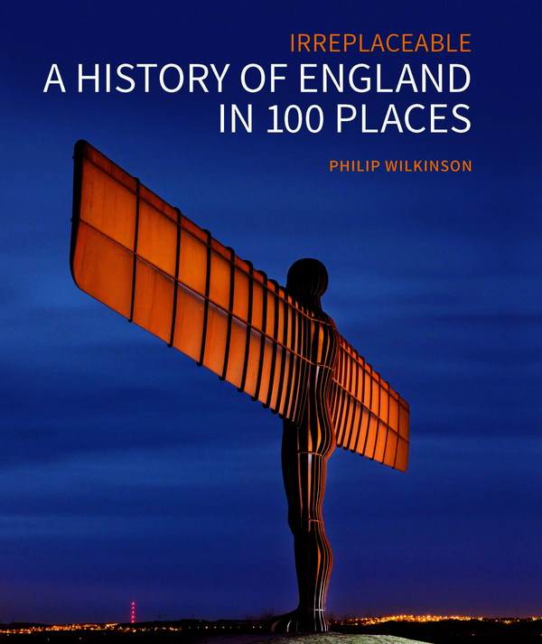 A History of England in 100 Places