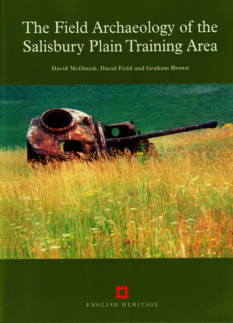 The Field Archaeology of the Salisbury Plain Training Area