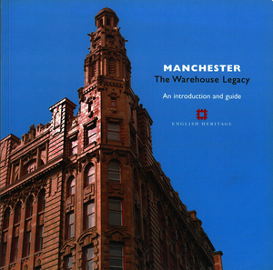 Manchester: The Warehouse Legacy