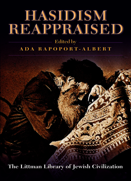 Hasidism Reappraised