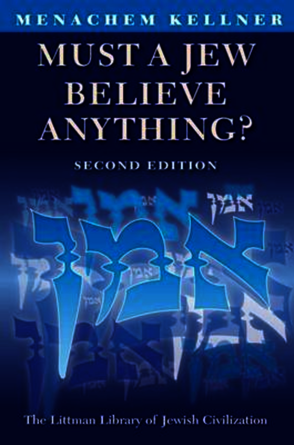 Must a Jew Believe Anything?