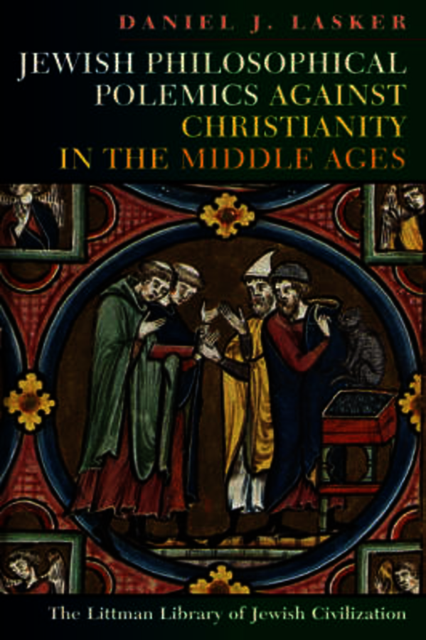 Jewish Philosophical Polemics Against Christianity in the Middle Ages: With a New Introduction