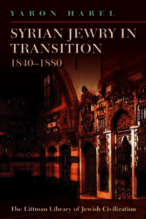Syrian Jewry in Transition, 1840-1880