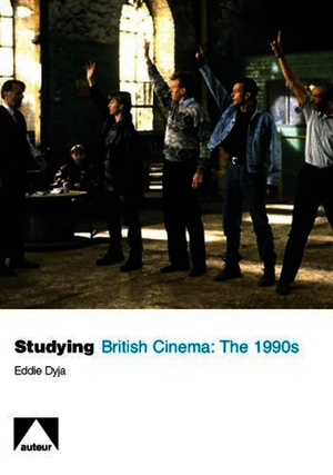 Studying British Cinema: 1990s