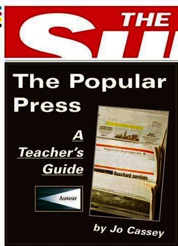 The Popular Press: A Teacher's Guide