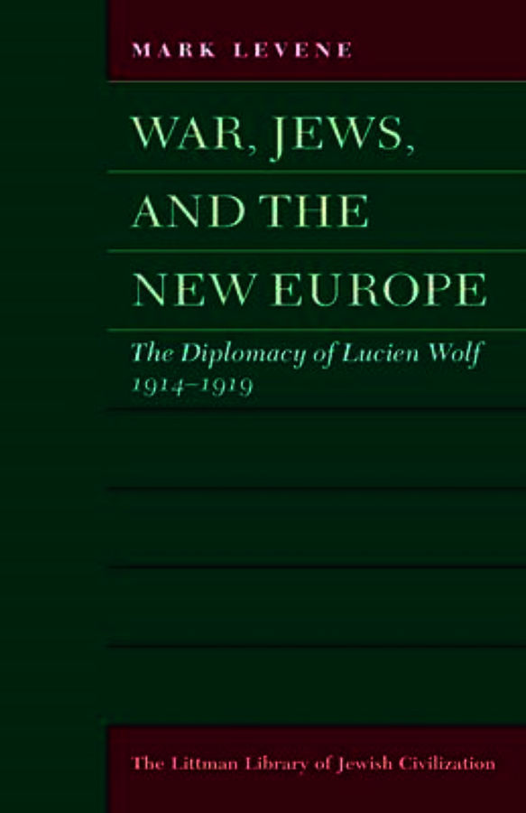 War, Jews, and the New Europe