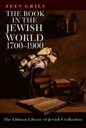 The Book in the Jewish World, 1700-1900