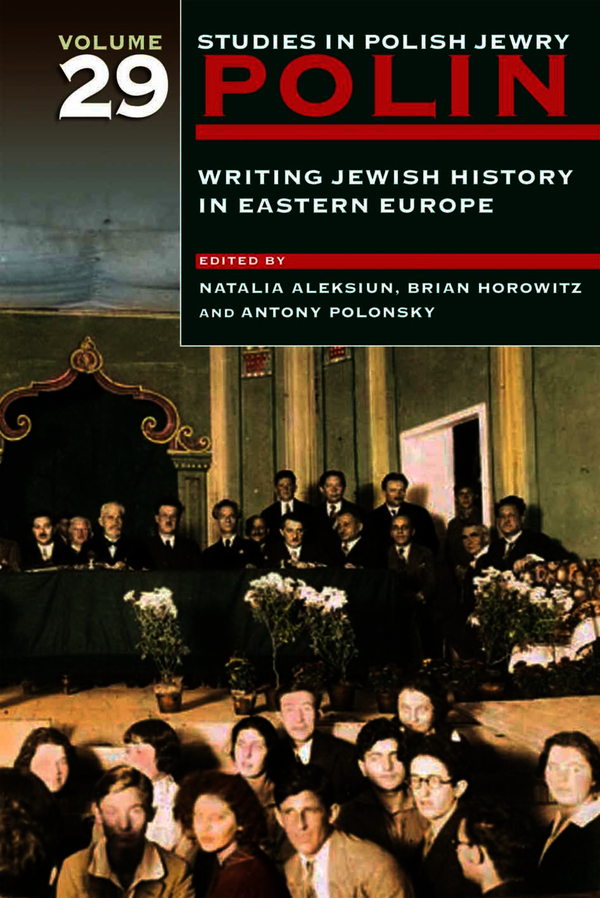 Polin: Studies in Polish Jewry Volume 29