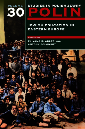 Polin: Studies in Polish Jewry Volume 30