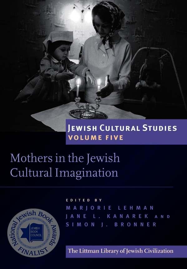 Mothers in the Jewish Cultural Imagination