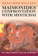 Maimonides' Confrontation with Mysticism