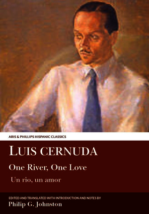 Luis Cernuda: One River, One Love