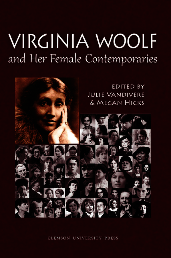 Virginia Woolf and Her Female Contemporaries