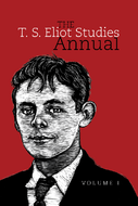 The T. S. Eliot Studies Annual