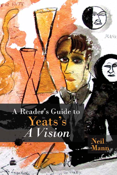 A Reader's Guide to Yeats's A Vision