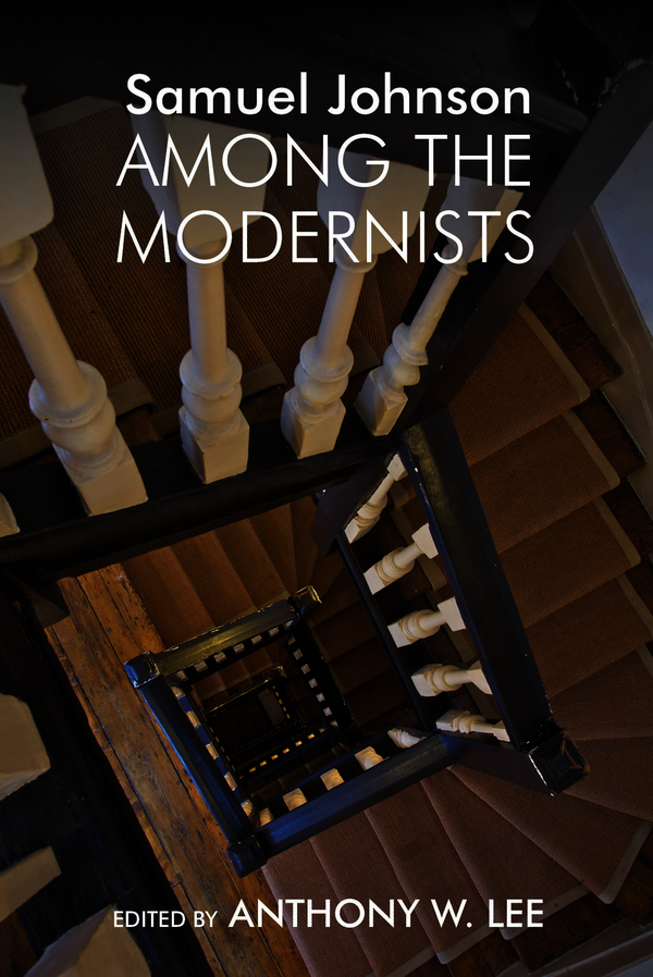 Samuel Johnson Among the Modernists