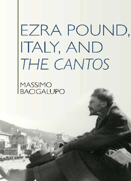 Ezra Pound, Italy, and the Cantos