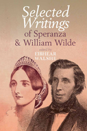 Selected Writings of Speranza and William Wilde