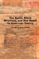The Beats, Black Mountain, and New Modes in American Poetry