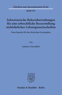 Schweizerische Reformbestrebungen für eine erbrechtliche Besserstellung nichtehelicher Lebensgemeinschaften